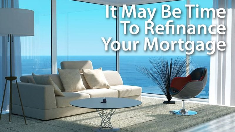 It's time to refinance that mortgage