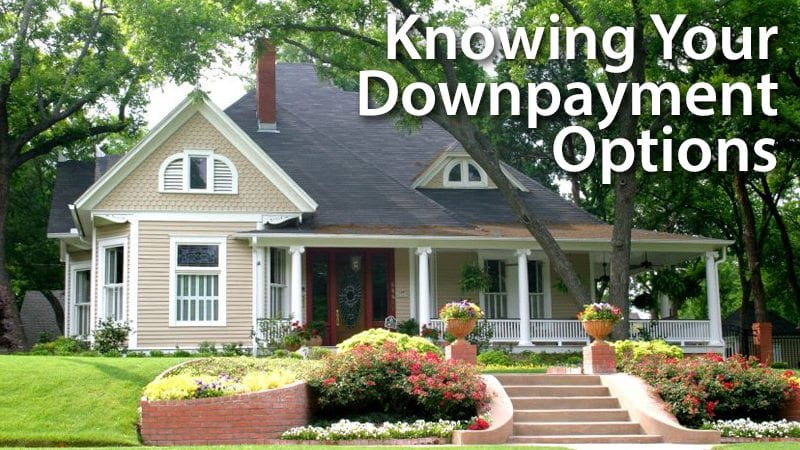 First Time Home Buyer s Guide Making A Downpayment