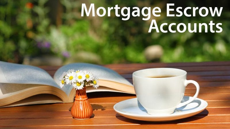 All about mortgage escrow accounts