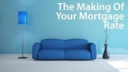 """How your mortgage lenders """"makes"""" your mortgage rate"""