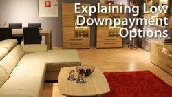 Explaining Low Downpayment Options