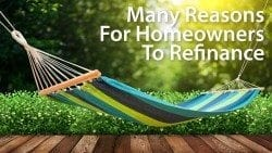 Homeowners refinance for many reasons, including for lower mortgage rates and for cash-out