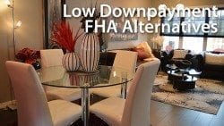 Conventional Low Downpayment FHA Alternatives