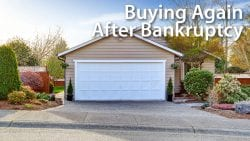 Buying a home mortgage after bankruptcy foreclosure