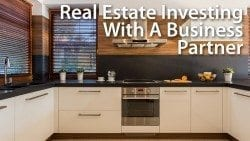 Real Estate Investing With A Business Partner