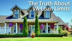 The Truth About VA Loan Limits