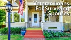 Veteran Loans For Surviving Spouses