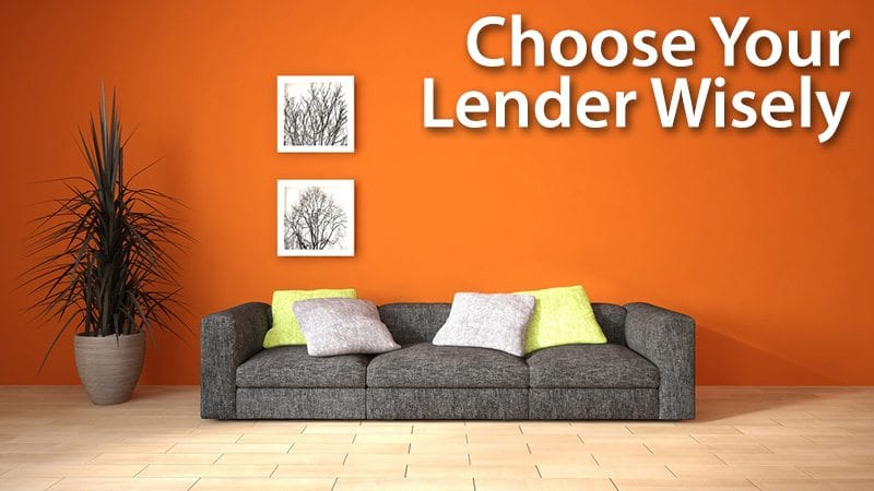 Choose Your Lender Wisely