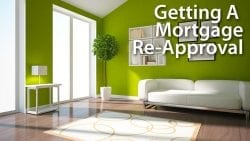 Getting A Mortgage Re-Approval