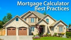 Mortgage Calculator Best Practices