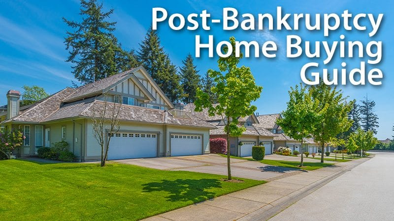 Post-Bankruptcy Home Buying Guide