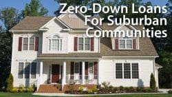 Zero-Down Loans For Suburban Communities
