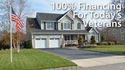 100 Percent Financing For Today's Veterans