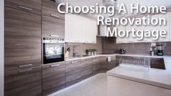 Choosing A Home Renovation Mortgage