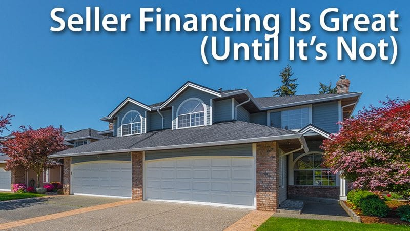 How To Refinance Your SellerFinanced Mortgage
