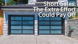 Short Sales - The Extra Effort Could Pay Off