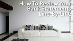 How To Review Your Bank Statements Line-By-Line
