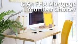 Deciding Between FHA, VA, USDA and Conforming Home Loans