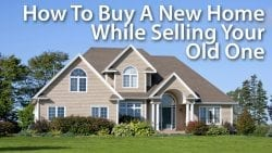 Bridge Loans Buy A New Home While Selling Your Old One