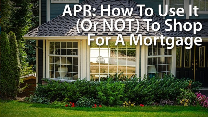 APR Shopping For A Mortgage