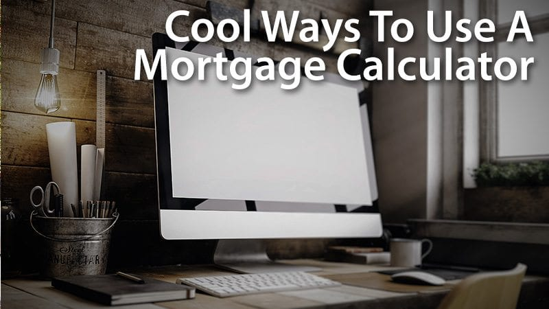 Mortgage Calculator: How To Use