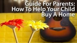 parents guide to helping child buy home