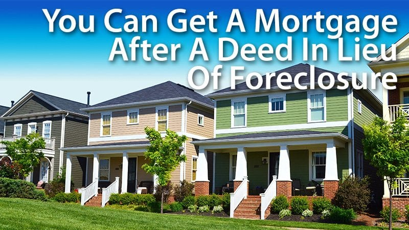 mortgage after deed in lieu of foreclosure