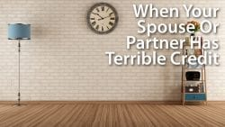 mortgage-approval-spouse-bad-credit