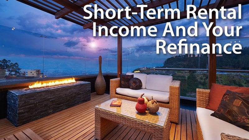 Short Term Rental Income And Refinance Airbnb