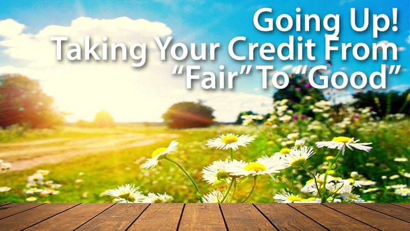 fair to good credit