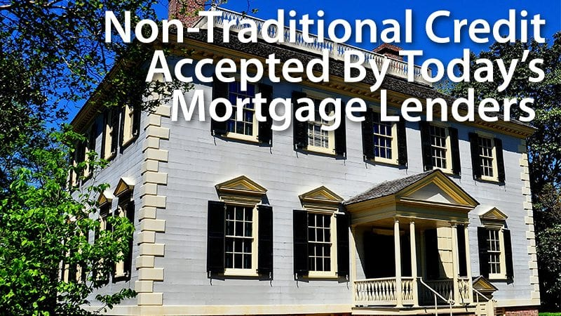 nontraditional credit mortgage credit report