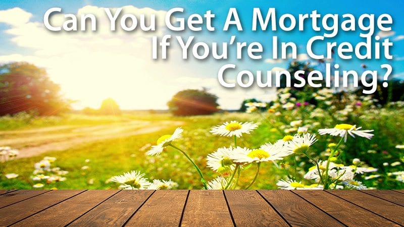 buy a house while in credit counseling
