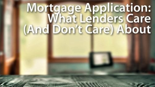 Qualifying For A Mortgage: What Mortgage Lenders Don't Consider