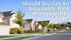 Adjustable Rate Mortgage This Year