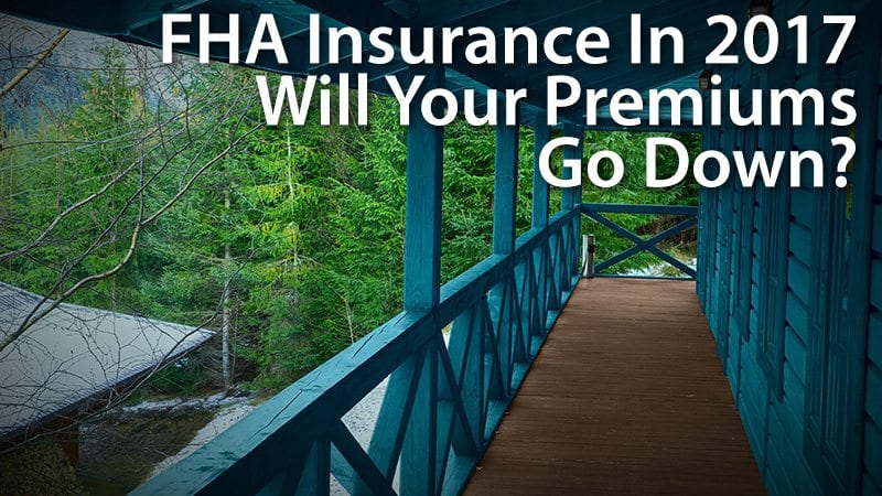 FFHA mortgage insurance 2017