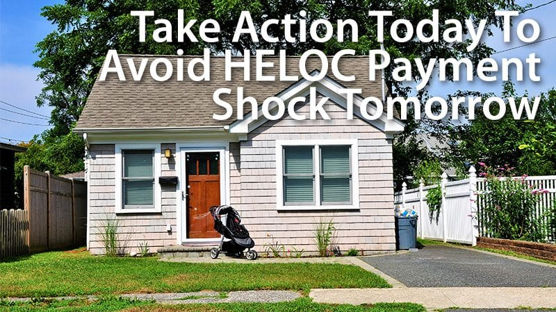 Will Your HELOC Payment Skyrocket When The Draw Period Ends