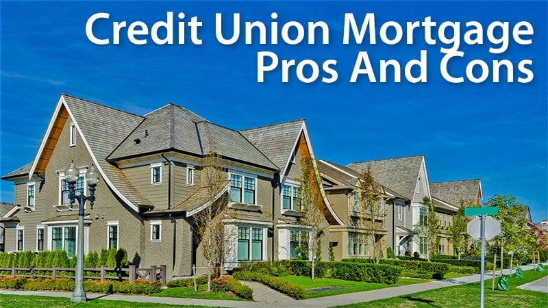 credit union mortgage