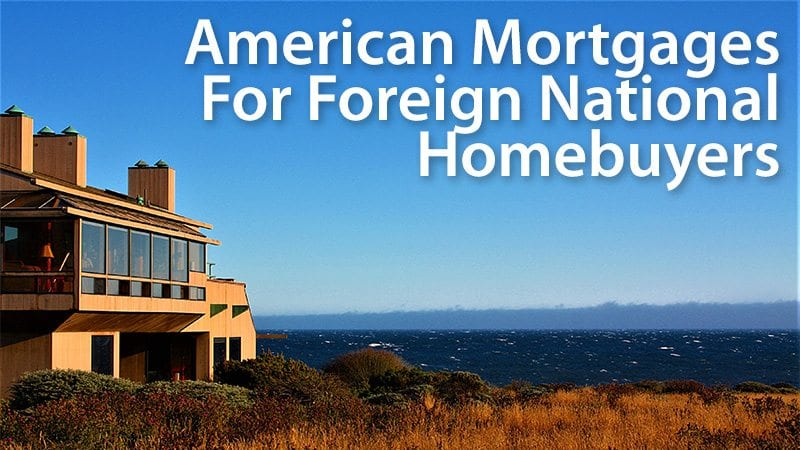 foreign national mortgage