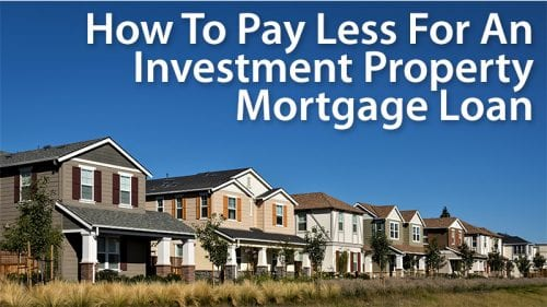 Investment Property Mortgage Rates: How Much More Will You Pay?