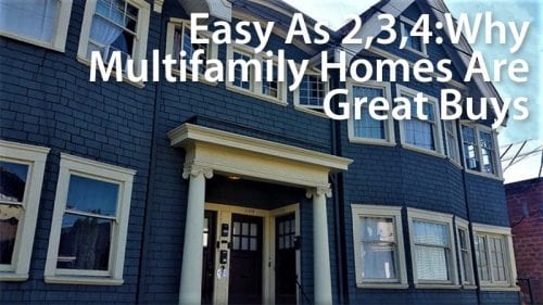 Multifamily Homes: Make Your House Pay For Itself