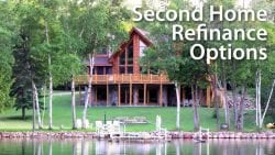 Second Home Refinance Options