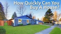 How long does it take o buy a house?