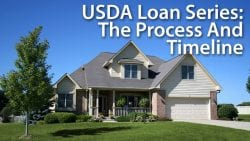 USDA Loan Series - Process And Timeline