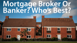 mortgage broker or banker