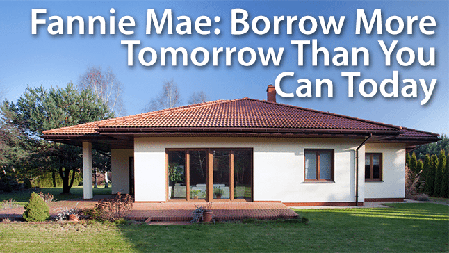 Fannie Mae Just Increased What You Can Borrow Mortgage