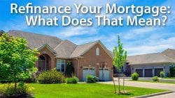 what does it mean to refinance your home