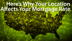 your mortgage rate location state