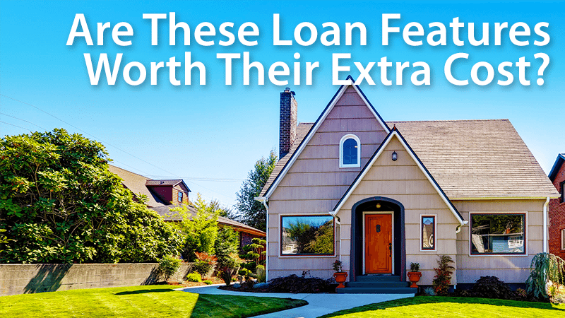 your mortgage rates loan features
