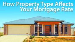 your mortgage rate property type