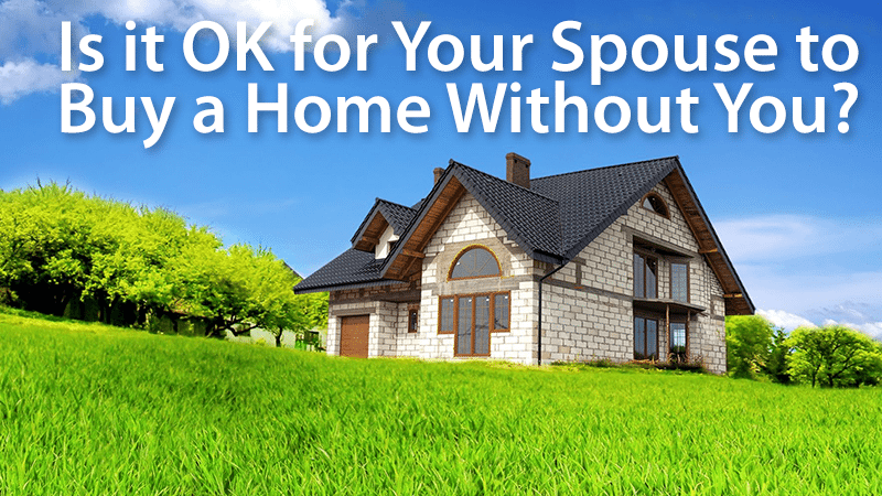 buy a house without your spouse